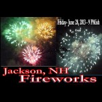 Jackson NH fireworks poster